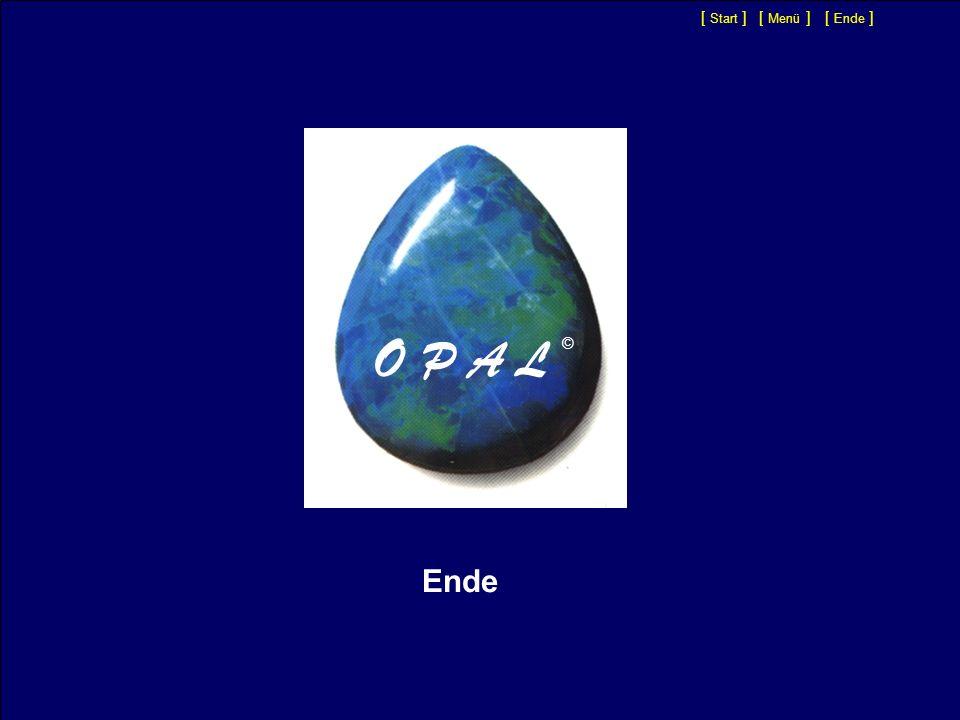 [ Start ] [ Menü ] [ Ende ] O P A L © Ende